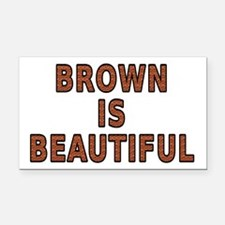 Brown is beautiful - Rectangle Car Magnet