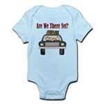 Are We There Yet Infant Bodysuit