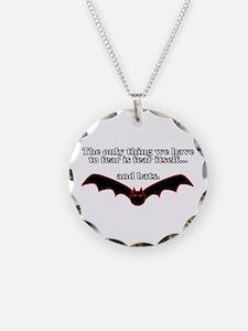 Fear Bats Necklace