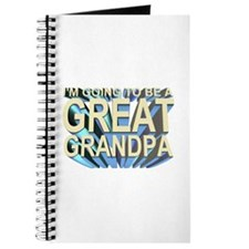 going to be a great grandpa Journal