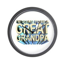 going to be a great grandpa Wall Clock