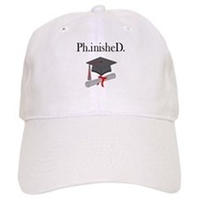 Ph.inisheD. Baseball Cap
