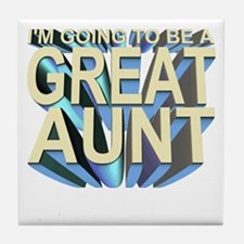 I'm going to be a great aunt Tile Coaster