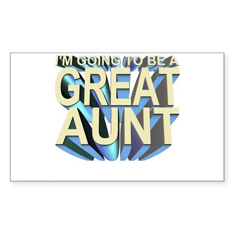 I'm going to be a great aunt Sticker (Rect.)