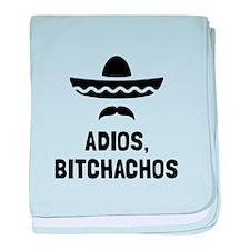 Adios Bitchachos baby blanket