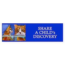 Share a Discovery...CAT & KITTEN Bumper Bumper Sticker