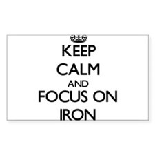 Keep Calm and focus on Iron Decal