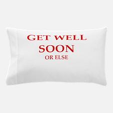 get well Pillow Case