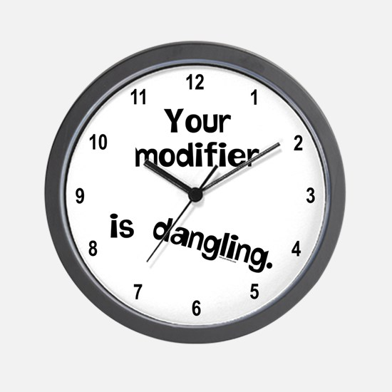 Dangling Modifier Wall Clock