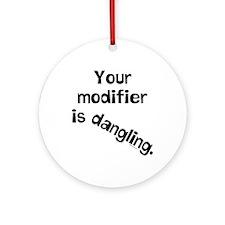 Dangling Modifier Ornament (Round)