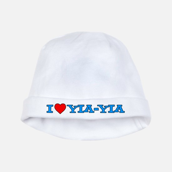 I Love Yia-Yia Baby Hat