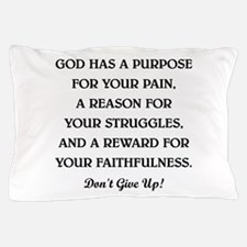 GOD HAS A... Pillow Case