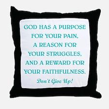 GOD HAS A... Throw Pillow