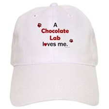Chocolate Lab Loves Me Baseball Cap