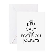 Keep Calm and focus on Jockeys Greeting Cards