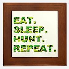 EAT. SLEEP. HUNT. REPEAT. Framed Tile