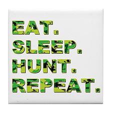 EAT. SLEEP. HUNT. REPEAT. Tile Coaster