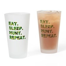 EAT. SLEEP. HUNT. REPEAT. Drinking Glass