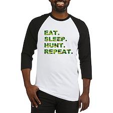 EAT. SLEEP. HUNT. REPEAT. Baseball Jersey