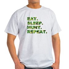 EAT. SLEEP. HUNT. REPEAT. T-Shirt