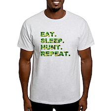 EAT. SLEEP. HUNT. REPEAT. T-Shirt