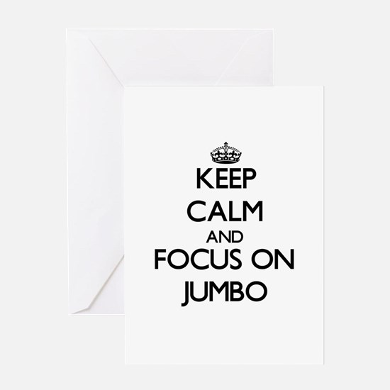 Keep Calm and focus on Jumbo Greeting Cards