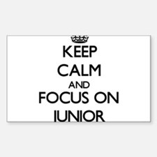 Keep Calm and focus on Junior Decal