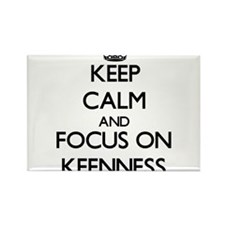Keep Calm and focus on Keenness Magnets