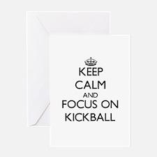 Keep Calm and focus on Kickball Greeting Cards