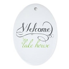 Welcome To The Lake House Ornament (Oval)