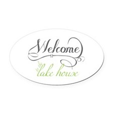Welcome To The Lake House Oval Car Magnet