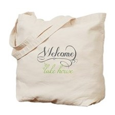 Welcome To The Lake House Tote Bag