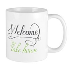 Welcome To The Lake House Mugs
