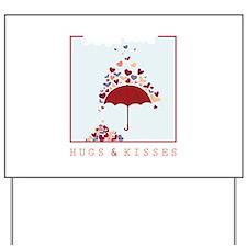 Hugs & Kisses Yard Sign