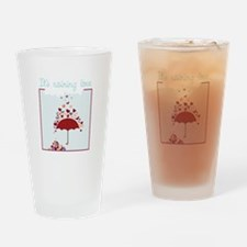 It's Raining Love Drinking Glass