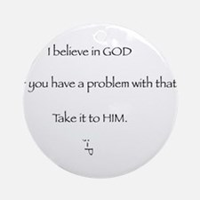 Believe in God Ornament (Round)