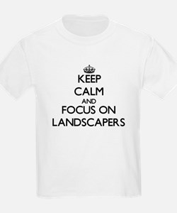 Keep Calm and focus on Landscapers T-Shirt