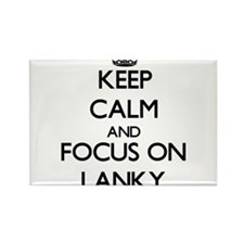 Keep Calm and focus on Lanky Magnets