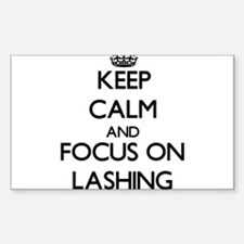 Keep Calm and focus on Lashing Decal