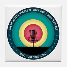Make Your Shot Count Tile Coaster