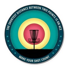 Make Your Shot Count Round Car Magnet