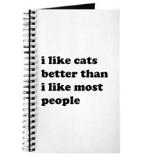 I Like Cats Better Than I Like Most People Journal