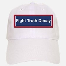 Fight Truth Decay Baseball Baseball Cap