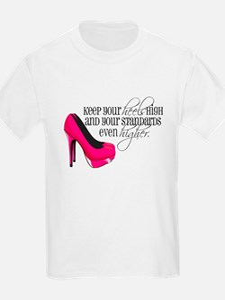Keep your heels high T-Shirt