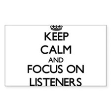 Keep Calm and focus on Listeners Decal
