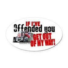 Trucker Offended Oval Car Magnet