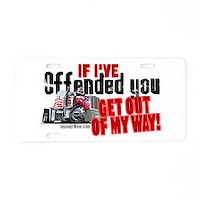 Trucker Offended Aluminum License Plate