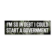 So In Debt Car Magnet 10 x 3