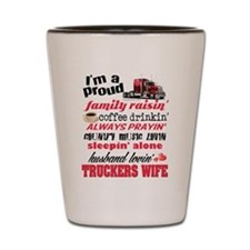 Husband Lovin' Truckers Wife Shot Glass