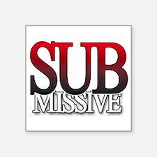 SUB-missive Sticker